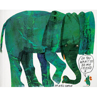 Eric Carle Do You Want To Be My Friend - Eric Carle - eBeanstalk