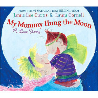 My Mommy Hung The Moon - Harper Collins - eBeanstalk
