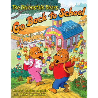 The Berenstain Bears Go Back To School - Berenstain Bears - eBeanstalk