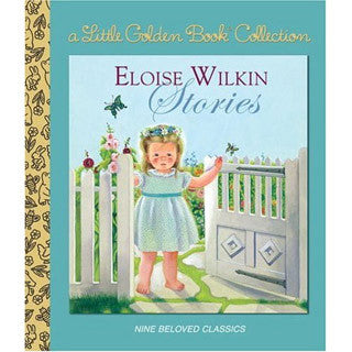 Eloise Wilkin Stories - Random House - eBeanstalk