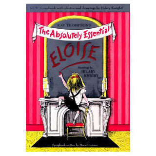 The Absolutely Essential Eloise - Simon and Shuster - eBeanstalk