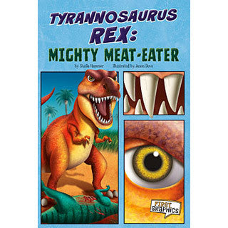 T Rex Mighty Meat Eater - Capstone Press - eBeanstalk