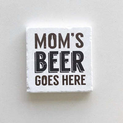 Mom's Beer Goes Here Coaster | boogie + birdie