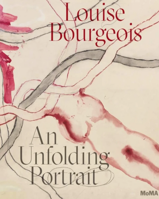 Louise Bourgeois - An Unfolding Portrait