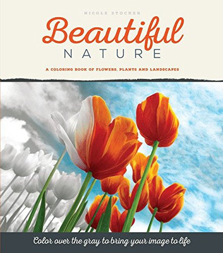 """Beautiful Nature"" - Grayscale Adult Coloring Book"