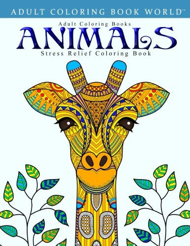 """Animals - Stress Relief Coloring Book"" - Adult Coloring Books"
