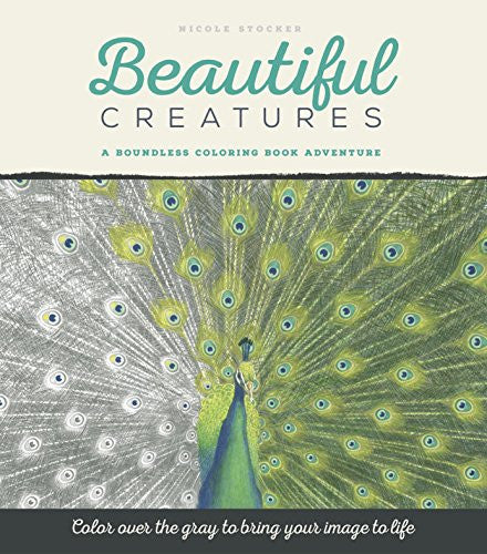 """Beautiful Creatures"" -Adult Coloring Book of Animals"