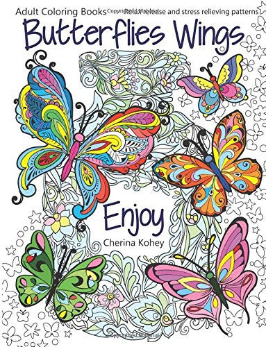"""Butterflies Wings"" - Adult Coloring Book Volume 15"