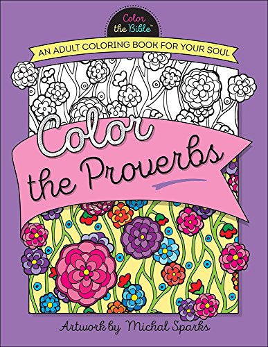 """Color the Proverbs"" - Adult Coloring Book"
