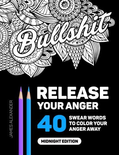 """Bullshit - Release Your Anger"" - Adult Coloring Book"