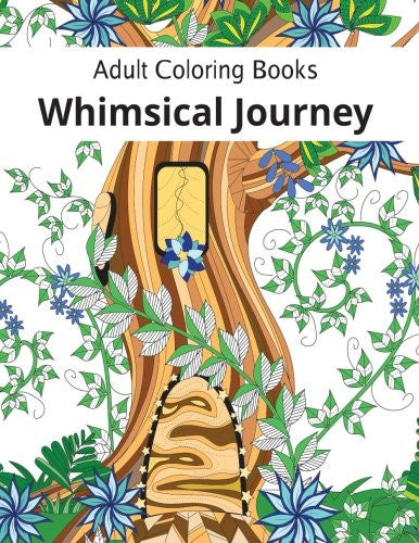 """Whimsical Journey"" - Adult Coloring Books"