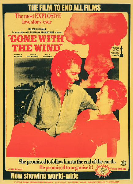 "Reagan & Thatcher ""Gone With The Wind"", Cold War anti-nuclear poster Australian edition 1982"