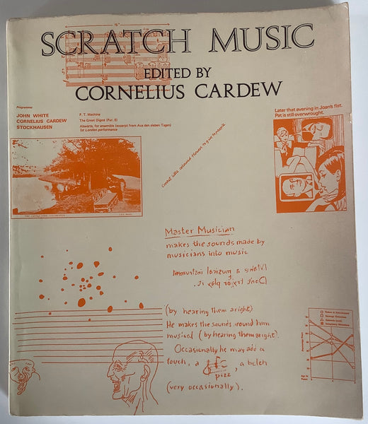 Scratch Music edited by Cornelius Cardew, Latimer New Dimensions, 1972