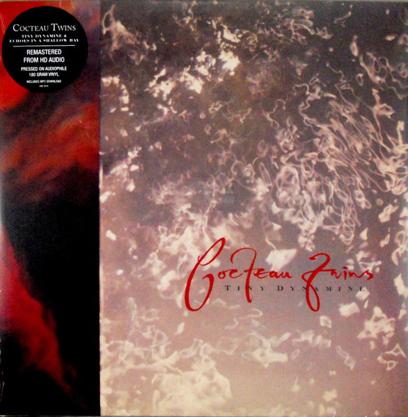 Cocteau Twins - Tiny Dynamine & Echoes in a Shallow Bay, New Remastered Audiophile 180g LP