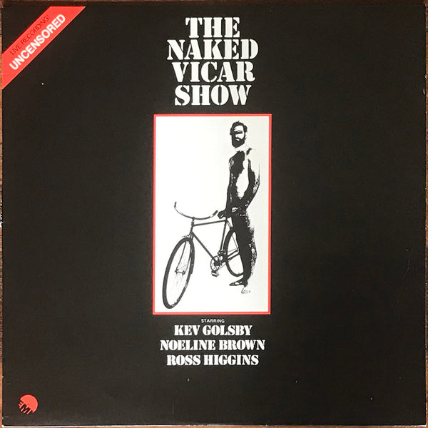 The Naked Vicar Show - Ross Higgins, Noeline Brown & Kev Golsby. EMI ‎– EMC 2545