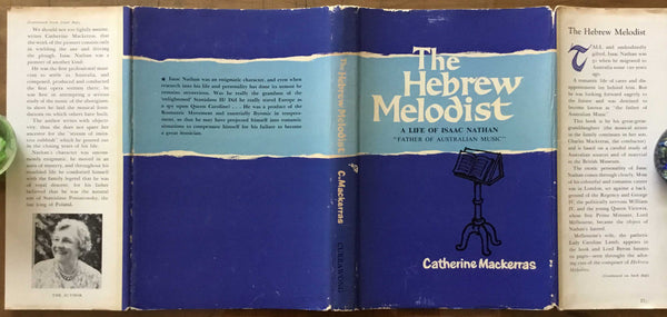 The Hebrew Melodist, A Life of Isaac Nathan, Catherine Mackerras, 1st ed, signed & dedic, 1963