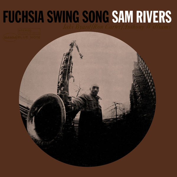 Sam Rivers ‎– Fuchsia Swing Song, 2016 Blue Note ‎– BST 81484. New (Sealed) Vinyl