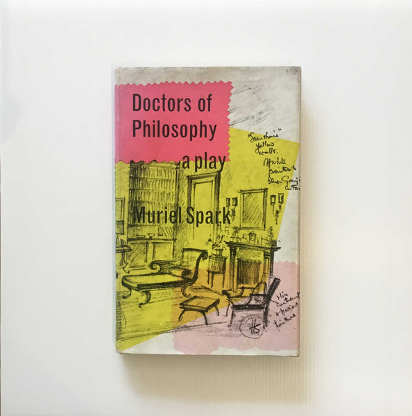 Muriel Spark, Doctors of Philosophy A Play, first edition, 1963, Macmillan