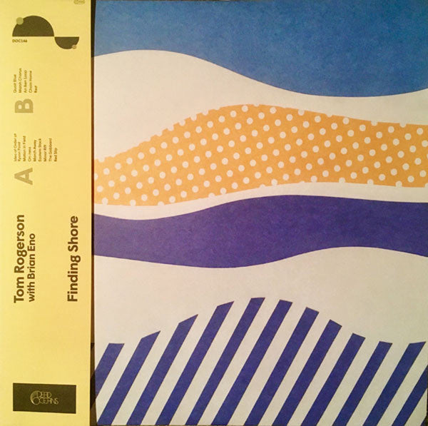 "Tom Rogerson With Brian Eno ‎– ""Finding Shore"" US 2017 Dead Oceans ‎– DOC146, Sealed (New) Vinyl Record"
