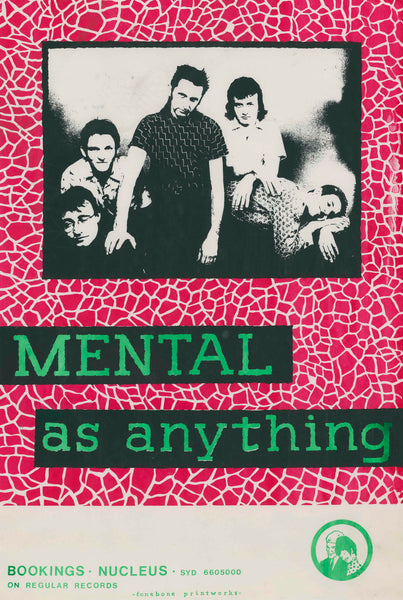 Mental As Anything. A1/A2 Archival Giclee Print. Repro Poster
