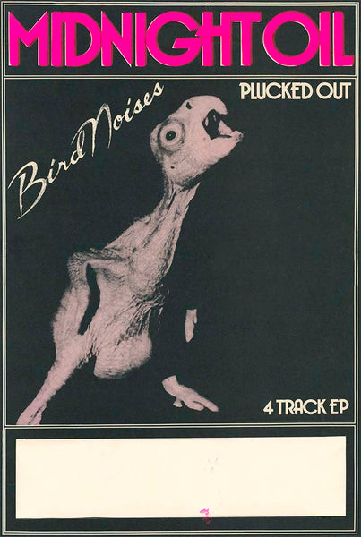 "Midnight Oil - ""Plucked Out - Birdnoises - 4 Track EP"". A1/A2 Archival Giclee Print. Repro Poster"