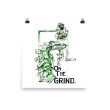 On The Grind Art Prints