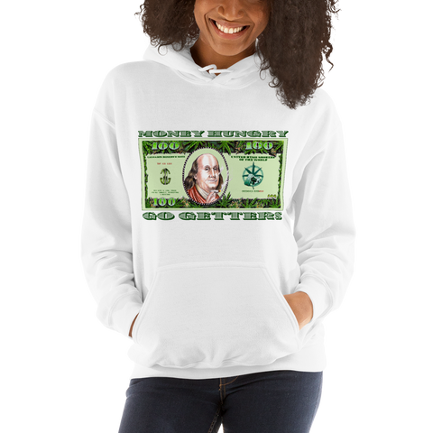 Money Hungry Go Getters Pull Over Hoodie Sweatshirt (Unisex)
