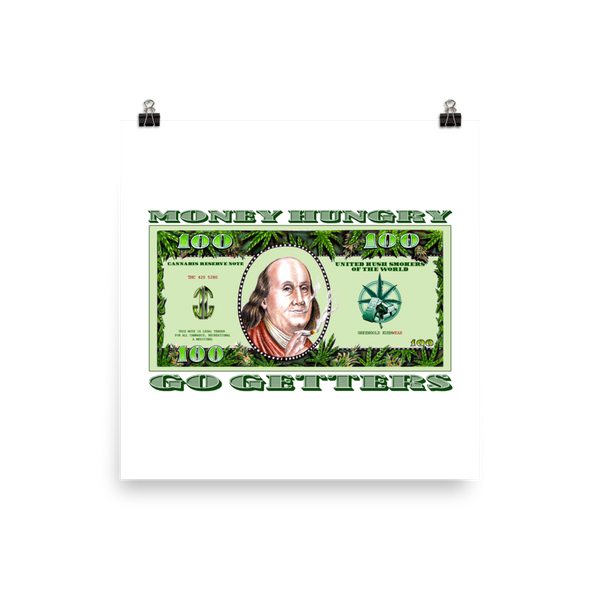 Money Hungry Go Getters Art Prints