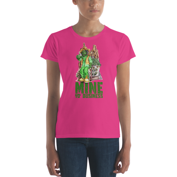 Mine Yo' Biz Women's T-shirt
