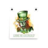 Gimme Me Green Gold Art Prints