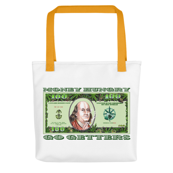 Money Hungry Go Getters Tote bag