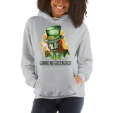 Gimme Me Green Gold Pull Over Hoodie Sweatshirt (Unisex)