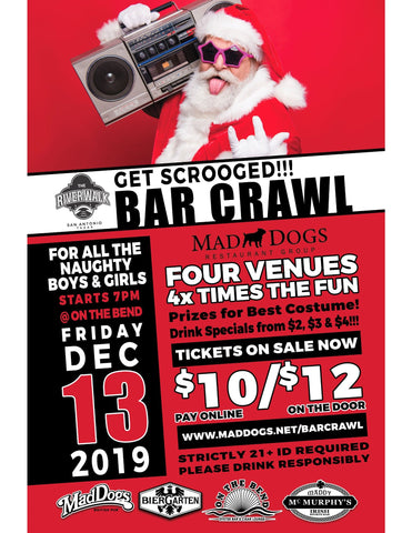 Mad Dog's Restaurant Group Presents: Get Scrooged Bar Crawl