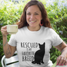 Rescued is my Favorite Breed - Cat