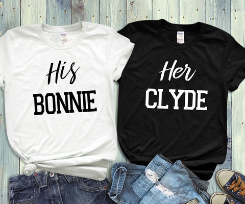 His Bonnie Her Clyde Couples Shirts T-Shirts