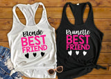 Best Friend Shirts, Brunette Best Friend Blonde Best Friend - Custom Lifestyle Designs