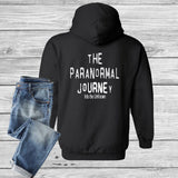 The Paranormal Journey Into The Unknown Hoodie - Custom Lifestyle Designs