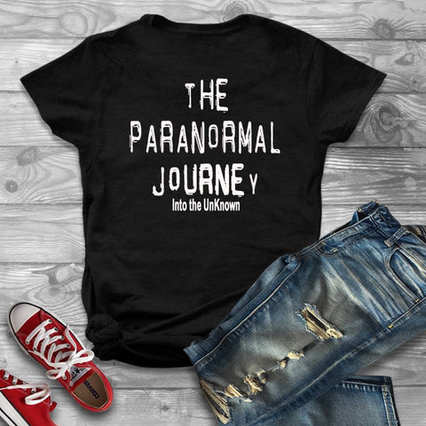 The Paranormal Journey Into The Unknown T Shirt