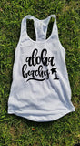 Aloha Beaches Tank Top, Beach Tank Top - Custom Lifestyle Designs