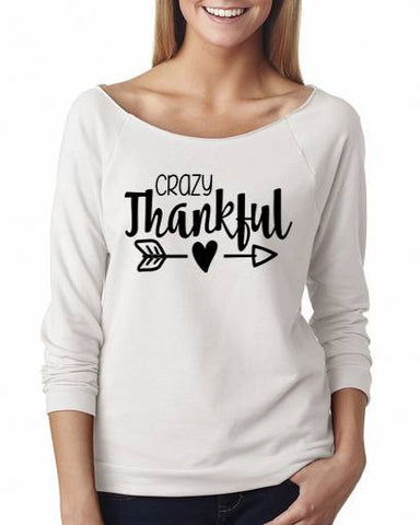 Crazy Thankful Shirt 3/4 Sleeve Shirts