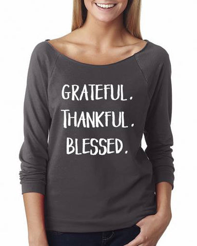 Grateful Thankful Blessed Shirt 3/4 Sleeve Shirts