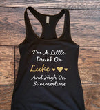 Im a little drunk on Luke and high On Summertime Tank Top - Custom Lifestyle Designs
