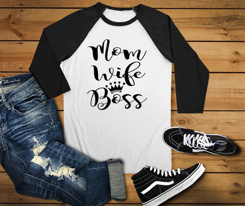 Mom Wife Boss Raglan Shirt, Mom Shirt - Custom Lifestyle Designs