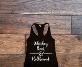 Whiskey bent and hellbound tank top - Custom Lifestyle Designs