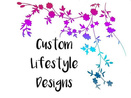 Custom Lifestyle Designs