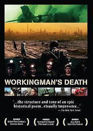 WORKINGMAN'S DEATH DVD DOCUMENTARY EXTREME WAYS OF EARNING A LIVING NEW+SEALED