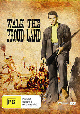 Walk The Proud Land *Audie Murphy* *Anne Bancroft*