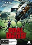 Goal Of The Dead  * French Horror Flick*  (DVD, 2015) LIKE NEW REGION 4