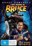 My Name Is Bruce (DVD, 2009) *Starring Bruce Campbell* *Bonus Features!*
