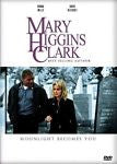 Mary Higgins Clark - Moonlight Becomes You (DVD, 2010)